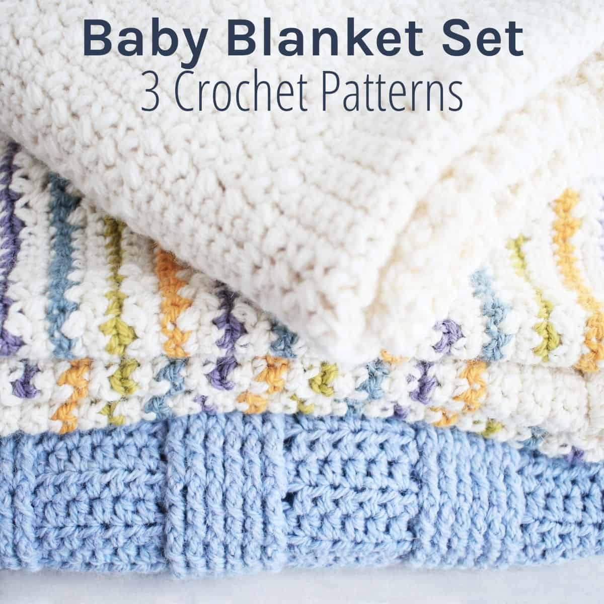 3 Crochet Baby Blanket Patterns Set