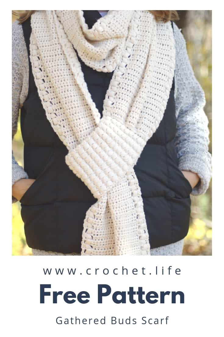 Gathered Buds Scarf Can Be Made Extra Long to Wrap Up and Snuggle In