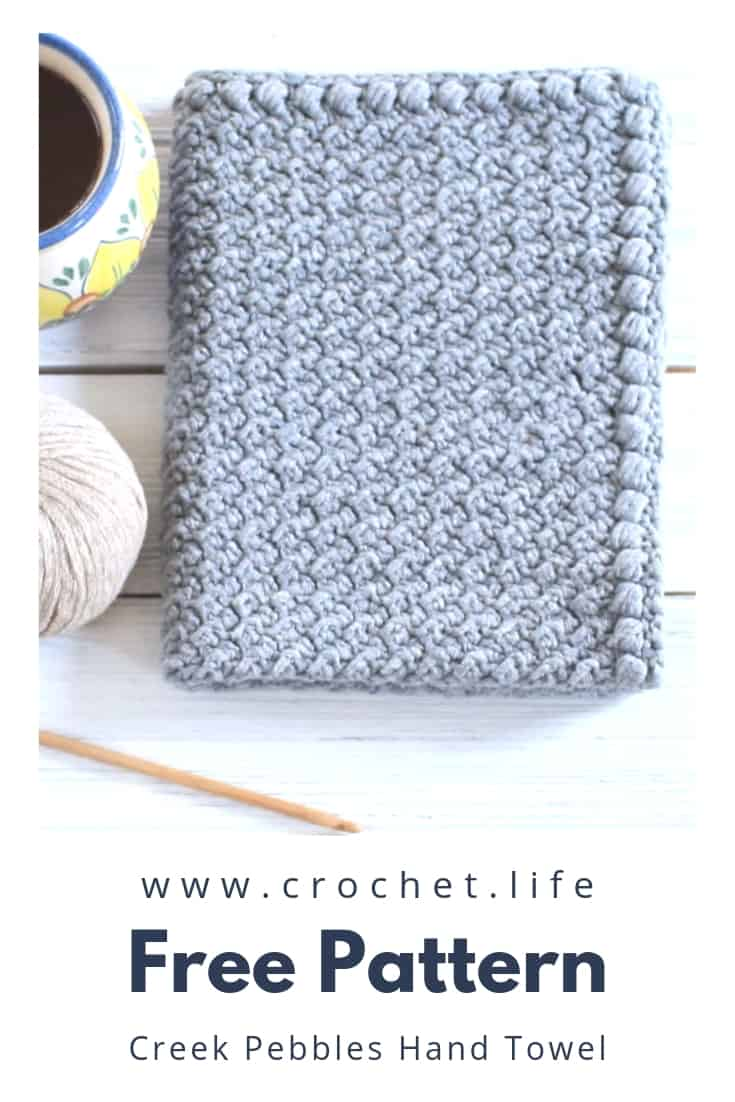 Creek Pebbles Crochet Hand Towel Pattern Crochet Life