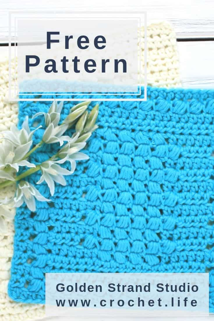 Easy Crochet Dishcloth Pattern Puff Stitch Texture