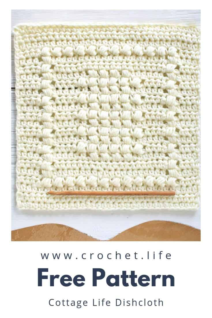 DIY Crochet Dishcloth Cottage Life Pattern